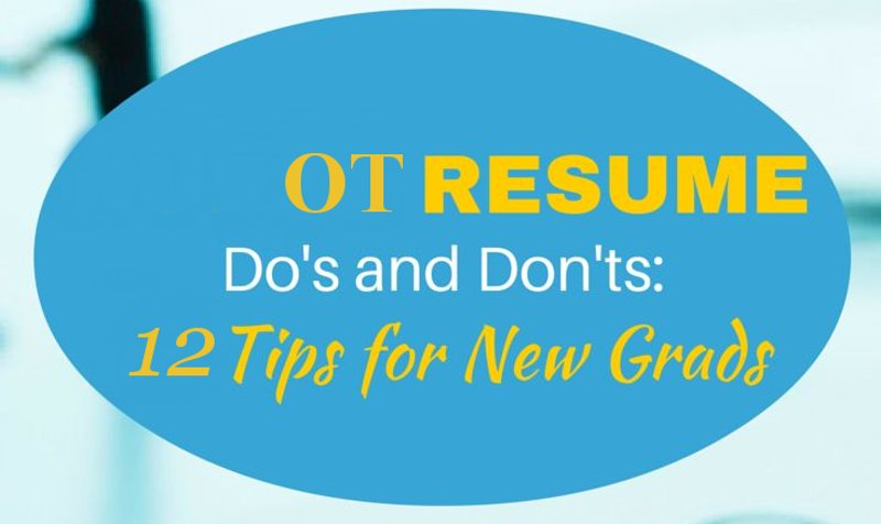 Occupational Therapy Assistant Resume Format And Tips To